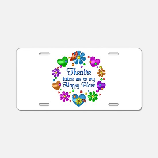 Theatre My Happy Place Aluminum License Plate