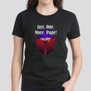 Just. One. More. Page! T-Shirt