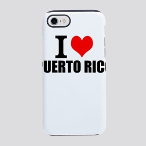 I Love Puerto Rico iPhone 7 Tough Case