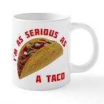 SeriousAsATacoRed 20 oz Ceramic Mega Mug