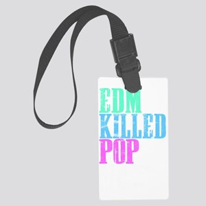 EDM Killed Pop Music Shirt Large Luggage Tag