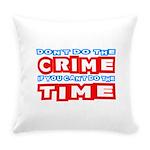 CrimeTime2-w Everyday Pillow