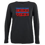CrimeTime2-w Plus Size Long Sleeve Tee