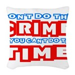 CrimeTime2-w Woven Throw Pillow