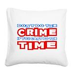 CrimeTime2-w Square Canvas Pillow