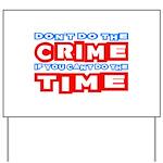 CrimeTime2-w Yard Sign
