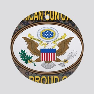 American Gun Owner And Proud Of It! Round Ornament