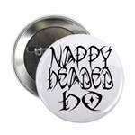 Nappy Headed Ho Tribal Design Button