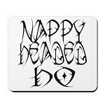 Nappy Headed Ho Tribal Design Mousepad