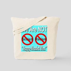 No Sexism/Racism Tote Bag