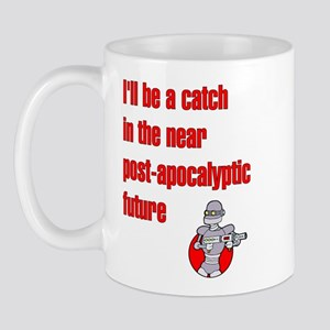 I'll be a Catch... in the Pos Mug