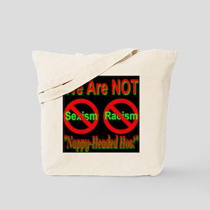 No Sexism/Racism Midnight Bla Tote Bag