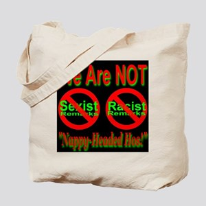No Sexist/Racist Remarks Midn Tote Bag