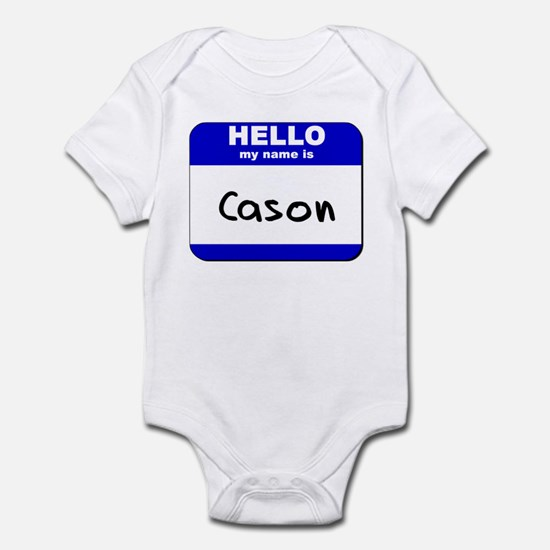 hello my name is cason  Infant Bodysuit
