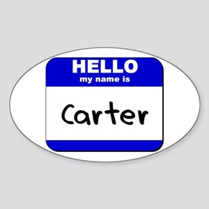 hello my name is carter Oval Sticker