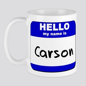 hello my name is carson  Mug
