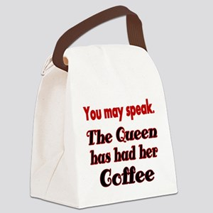 You may speak. The Queen has had her Coffee. Canva