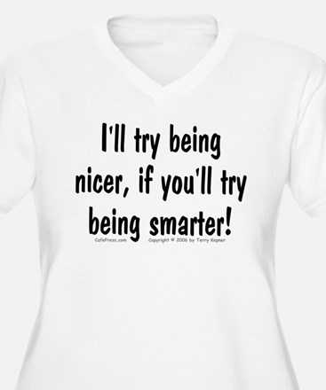 Try Being Nicer (txt) T-Shirt