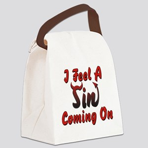 I Feel A Sin Coming On Canvas Lunch Bag