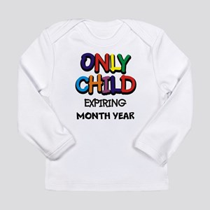 ONLY CHILD Long Sleeve T-Shirt
