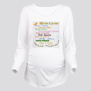 Which crown is yours Long Sleeve Maternity T-Shirt