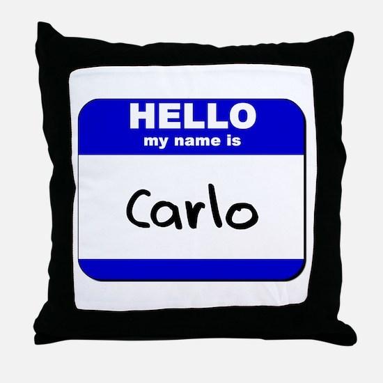 hello my name is carlo  Throw Pillow