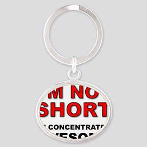 Not Short Concentrated Awesome Oval Keychain