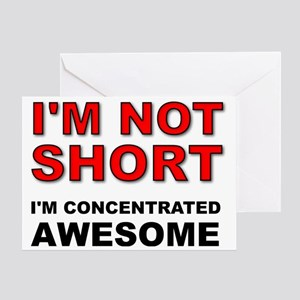 Not Short Concentrated Awesome Greeting Card