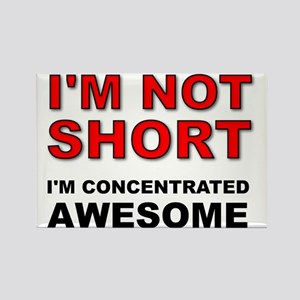 Not Short Concentrated Awesome Rectangle Magnet