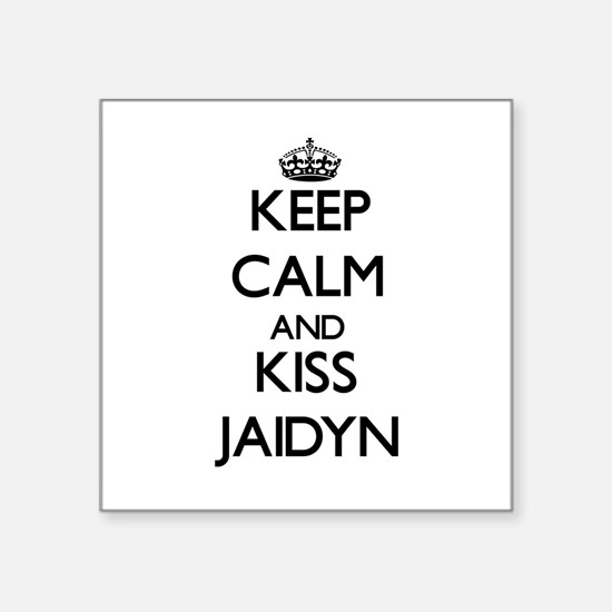 Keep Calm and kiss Jaidyn Sticker