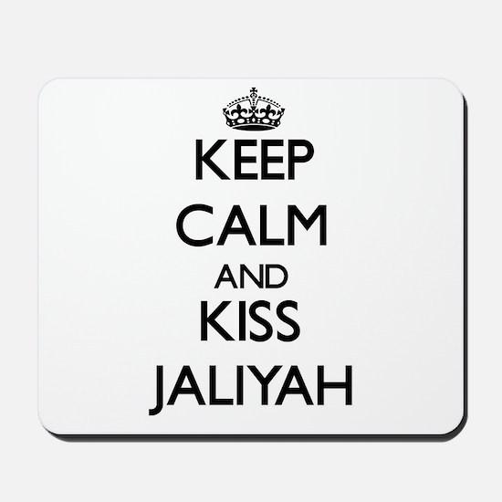 Keep Calm and kiss Jaliyah Mousepad