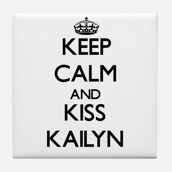 Keep Calm and kiss Kailyn Tile Coaster