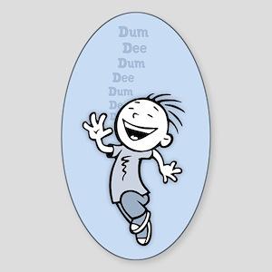 Dum Dee Dum Sticker (Oval)