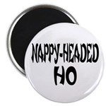 Nappy Headed Ho French Design Magnet