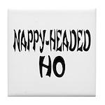 Nappy Headed Ho French Design Tile Coaster