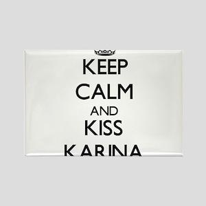 Keep Calm and kiss Karina Magnets