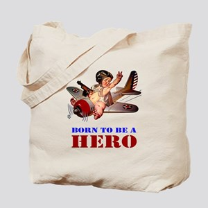 BORN TO BE A HERO Tote Bag