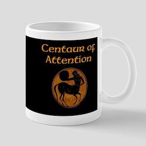 Centaur Of Attention 11 Oz Ceramic Mug Mugs