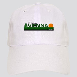 Its Better in Vienna, Austria Cap
