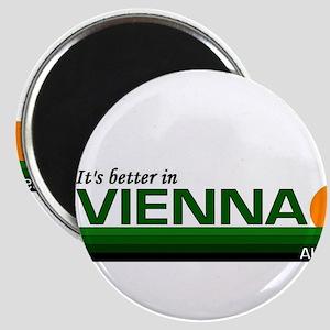 Its Better in Vienna, Austria Magnet