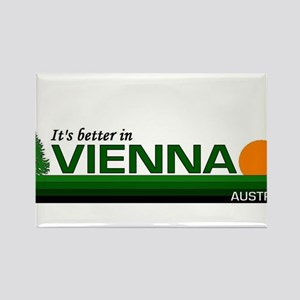 Its Better in Vienna, Austria Rectangle Magnet