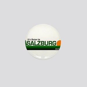 Its Better in Salzburg, Austr Mini Button