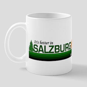 Its Better in Salzburg, Austr Mug