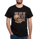 Get Off of My Nut Sack Dark T-Shirt
