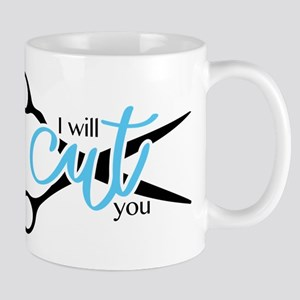 I Will Cut You Mugs