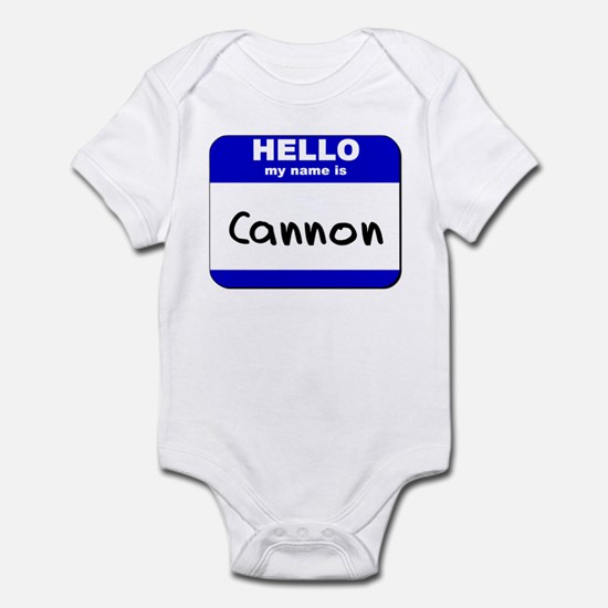 hello my name is cannon  Infant Bodysuit