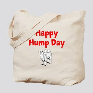 Happy Hump Day Tote Bag