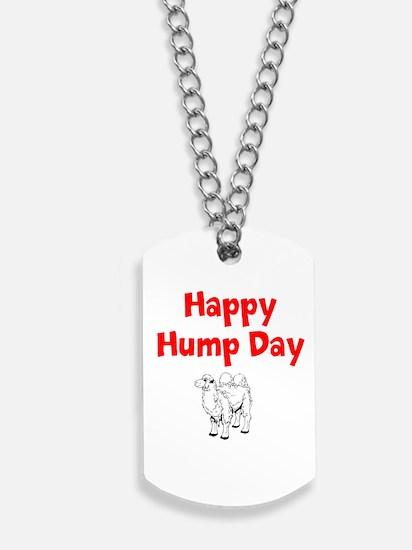 Happy Hump Day Dog Tags