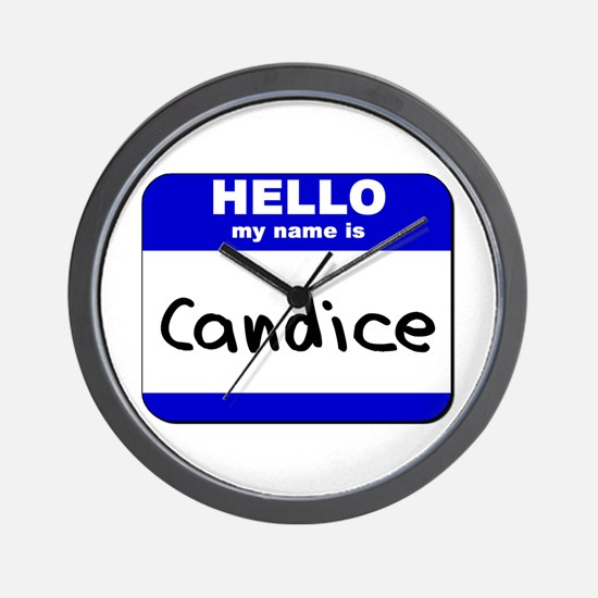 hello my name is candice  Wall Clock