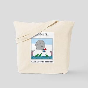 Volunteers Make A Super Effort! Tote Bag